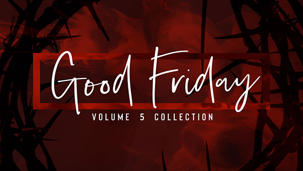 Good_Friday_Vol_5_600