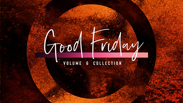 Good_Friday_Volume_6_600