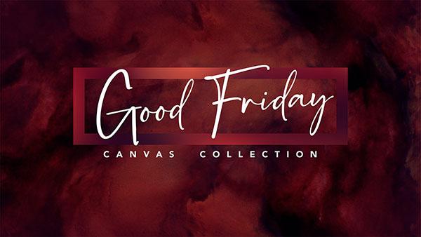 Good_Friday_Canvas_600