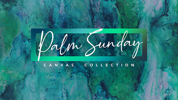 Palm_Sunday_Canvas_600